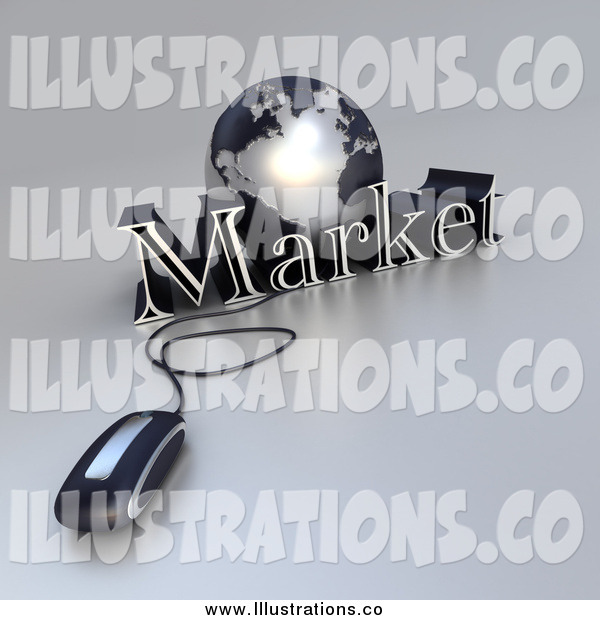 Royalty Free Stock Illustration of a 3d Computer Mouse Connected to a Silver Globe and the Word Market