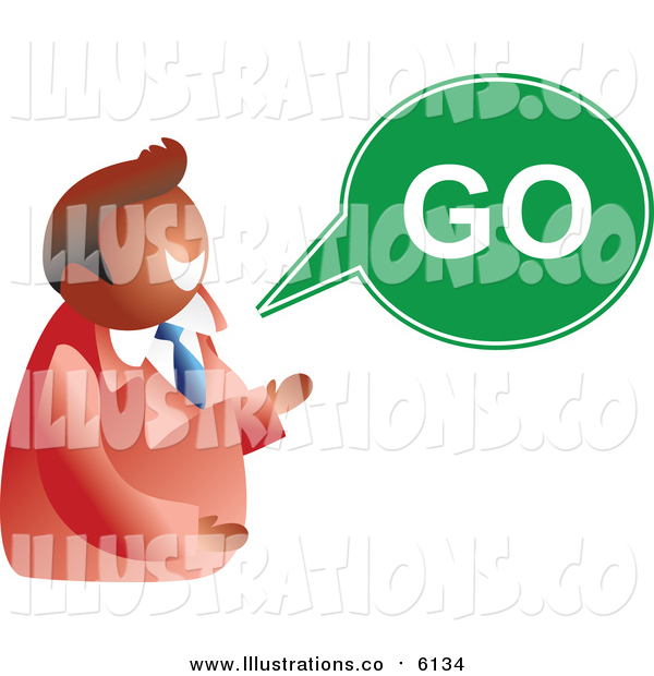 Royalty Free Stock Illustration of a Business Man with a Go Word Balloon